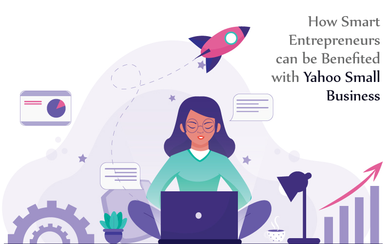 How-Smart-Entrepreneurs-can-be-Benefited-with-Yahoo-Small-Business