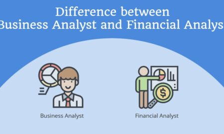 Difference between Financial Analyst and Business Analyst